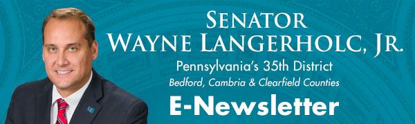 Senator Wayne Langerholc, Jr. E-Newsletter